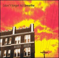 Don't Forget to Breathe - Various Artists