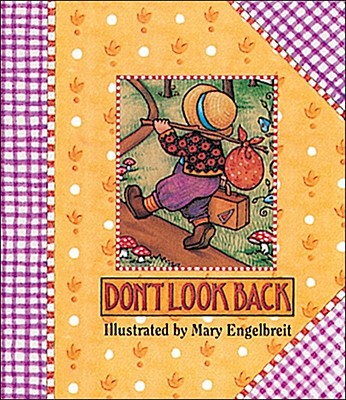 Don't Look Back - Engelbreit, Mary