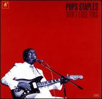 Don't Lose This [LP] - Pops Staples