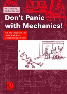 "Don't Panic with Mechanics!: Fun and Success in the ""Loser Discipline"" of Engineering Studies! - Hinrichs, Nikolaus"