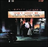 Don't Shoot Me I'm Only the Piano Player [180-Gram Vinyl LP] - Elton John
