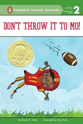 Don't Throw It to Mo! - Adler, David a