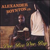 Doo Bee Doo Bop - Alexander Boynton, Jr.