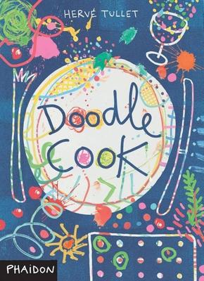 Doodle Cook - Tullet, Herve