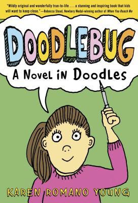 Doodlebug: A Novel in Doodles - Young, Karen Romano