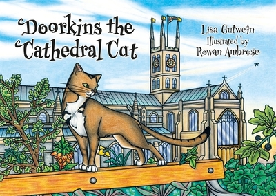 Doorkins the Cathedral Cat - Gutwein, Lisa