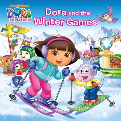 Dora and the Winter Games - Ottersley, Martha T