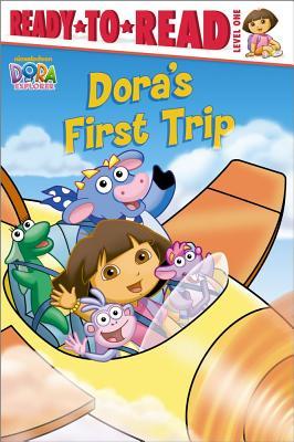 Dora's First Trip - Reisner, Molly, and Weiner, Eric
