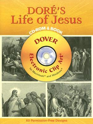 Dore's Life of Jesus - Dore, Gustave