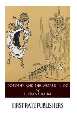 Dorothy and the Wizard in Oz - Baum, L Frank