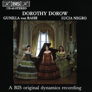 Dorothy Dorow, Gunilla von Bahr, Lucia Negro -