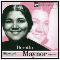 Dorothy Maynor, Soprano - Arpad Sandor (piano); Dorothy Maynor (soprano)