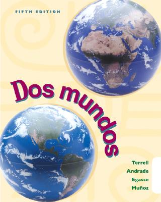 DOS Mundos (Student Edition W/ Listening Comprehension Cassette) - Terrell, Tracy D, and Andrade, Magdalena, and Egasse, Jeanne