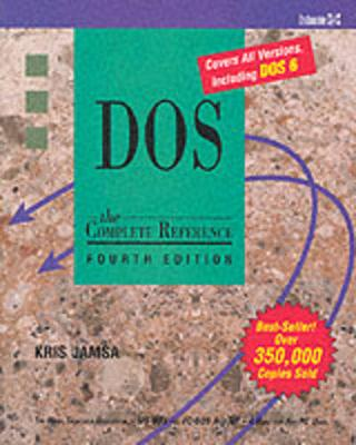 DOS: The Complete Reference - Jamsa, Kris, PH.D.