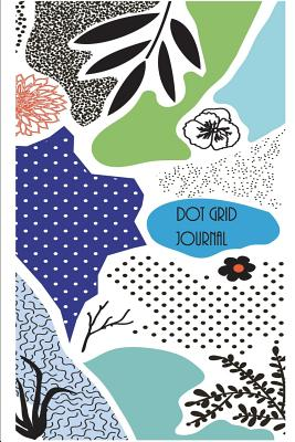 Dot Grid Journal: Dot Grid & Bullet Style Journal; A Dotted Matrix Notebook and Planner to Organize Your Life (6x9 Inches, 100 Pages) - Journaling, Spirit of