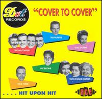 Dot Records Cover to Cover...Hit Upon Hit - Various Artists