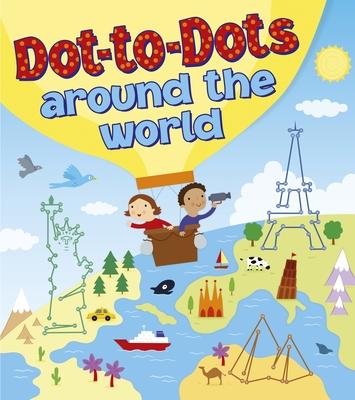 Dot to Dot Around the World - Arcturus Publishing