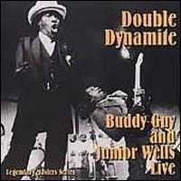 Double Dynamite - Buddy Guy/Junior Wells