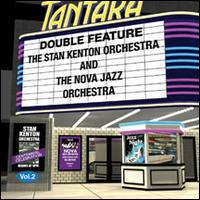 Double Feature, Vol. 2 - The Stan Kenton Orchestra/The Nova Jazz Orchestra
