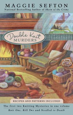 Double Knit Murders - Sefton, Maggie