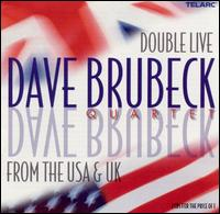 Double Live from the U.S.A. and U.K. - Dave Brubeck Quartet