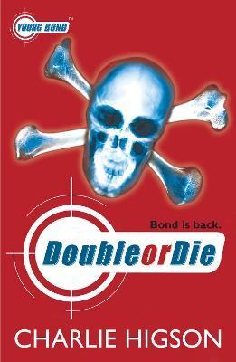 Double or Die - Higson, Charlie