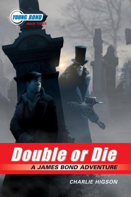 Double or Die - Higson, Charlie