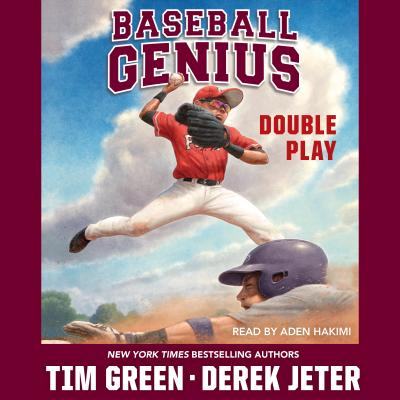 Double Play: Baseball Genius - Green, Tim, Dr., and Jeter, Derek, and Hakimi, Aden (Read by)