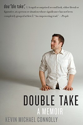 Double Take: A Memoir - Connolly, Kevin Michael