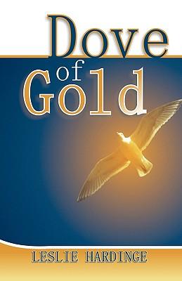 Dove of Gold - Hardinge, Leslie