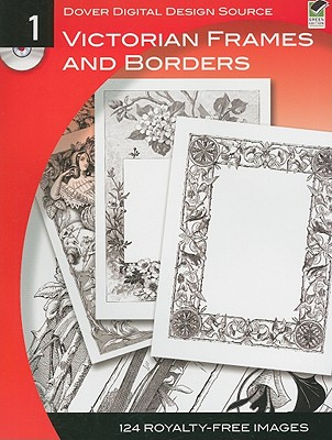 Dover Digital Design Source: Victorian Frames and Borders No. 1 - Dover