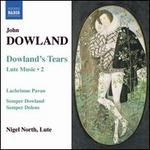 Dowland: Dowland's Tears - Lute Music, Vol. 2