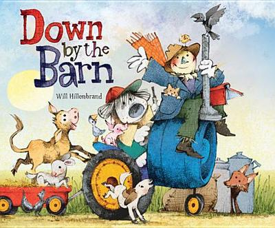 Down by the Barn - Hillenbrand, Will