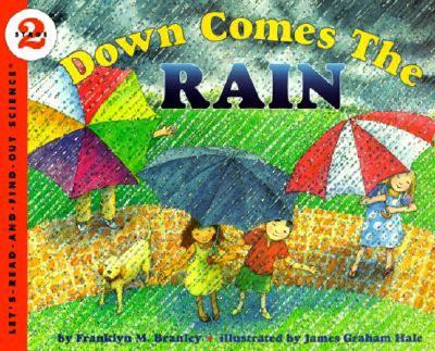 Down Comes the Rain - Branley, Franklyn M