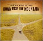 Down from the Mountain: O Brother, Where Art Thou? - Various Artists