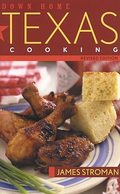 Down Home Texas Cooking - Stroman, James