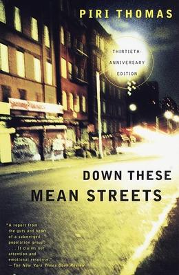 Down These Mean Streets - Thomas, Piri