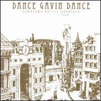 Downtown Battle Mountain - Dance Gavin Dance