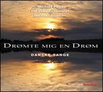 Drømte mig en drøm: Danske sange