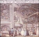 Dr Arne at Vauxhall Gardens