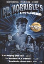 Dr. Horrible's Sing-Along Blog - Joss Whedon