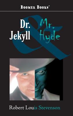 Dr. Jekyll and Mr. Hyde - Stevenson, Robert Louis