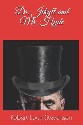 Dr Jekyll and Mr Hyde - Stevenson, Robert Louis