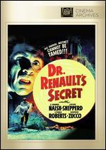 Dr. Renault's Secret - Harry Lachman
