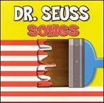 Dr. Seuss Songs
