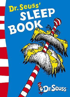 Dr. Seuss's Sleep Book -