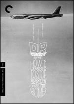Dr. Strangelove [Criterion Collection] - Stanley Kubrick