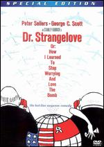 Dr. Strangelove or: How I Learned To Stop Worrying and Love the Bomb [Special Edition] - Stanley Kubrick