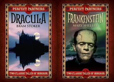 Dracula & Frankenstein - Stoker, Bram, and Shelley, Mary