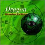 Dragon: Chinese Feng Shui Music